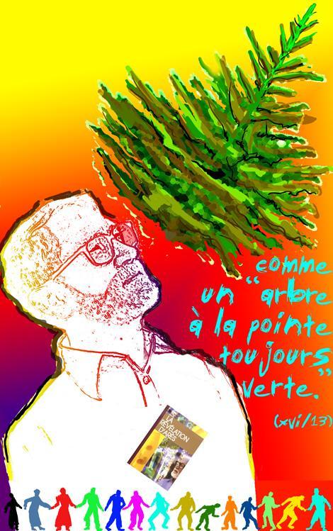 """comme un """"arbre à la pointe toujours verte"""" (La Révélation d'Arès vxi/13)"""